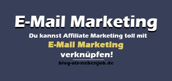 E-Mail Marketing als Strategie im Affiliate Marketing