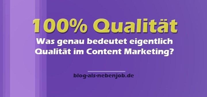 Was genau bedeutet Qualität im Content Marketing