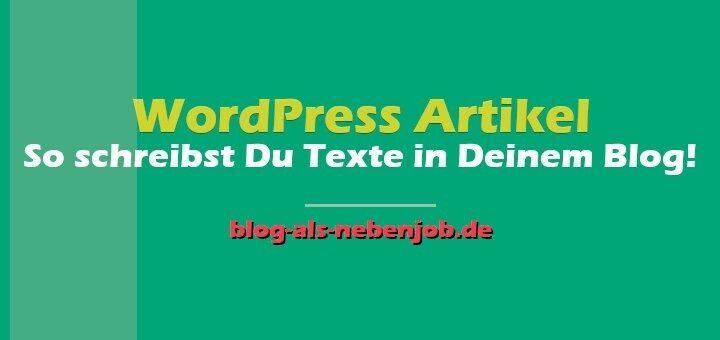 WordPress Tutorial - So schreibst Du Artikel in Deinem Blog
