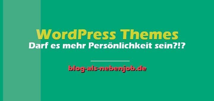 WordPress Tutorial - Themes für mehr Persönlichkeit