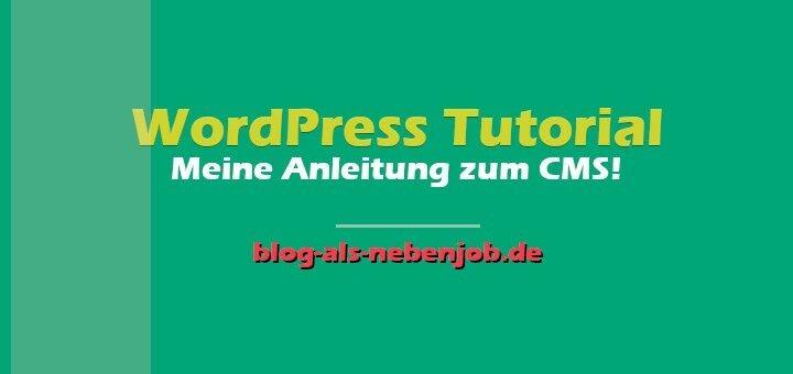 WordPress Tutorial - kostenlose Blog Start Anleitung