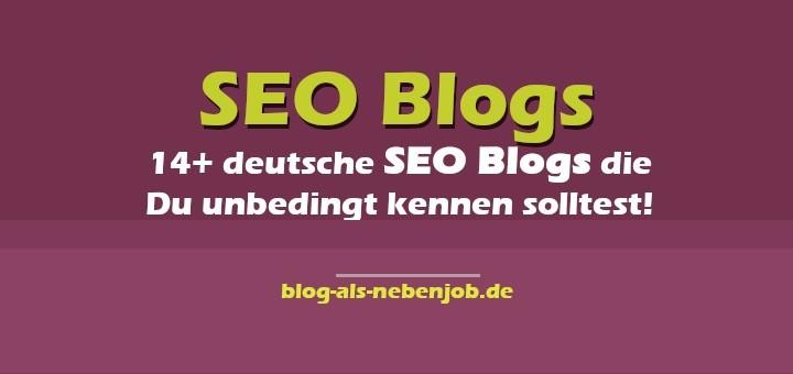 14+deutsche SEO Blogs die Du kennen musst