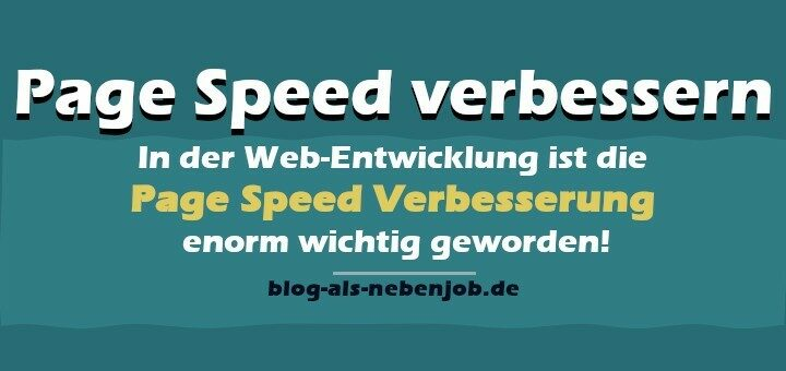 Page Speed verbessern - Die Ladezeit von WordPress optimieren