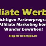 Affiliate Werbung und Partnerprogramme richtig einsetzen