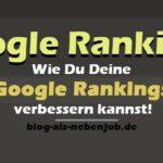 Google Rankings verbessern mit harter Arbeit
