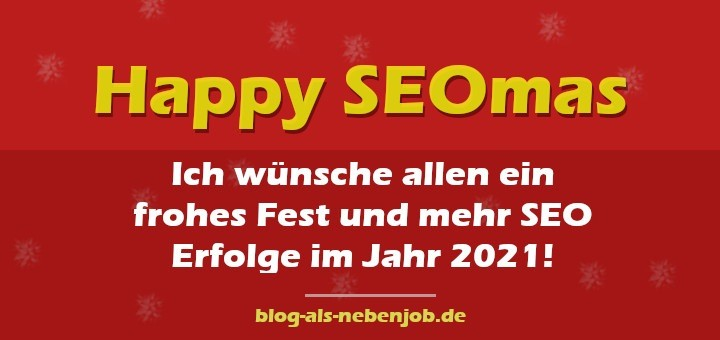 Happy SEOmas - SEO Erfolge in 2020 und 2021