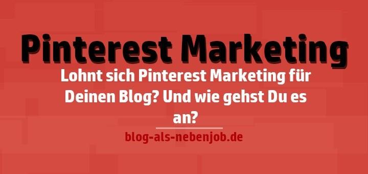 Pinterest Marketing im Blog einsetzen
