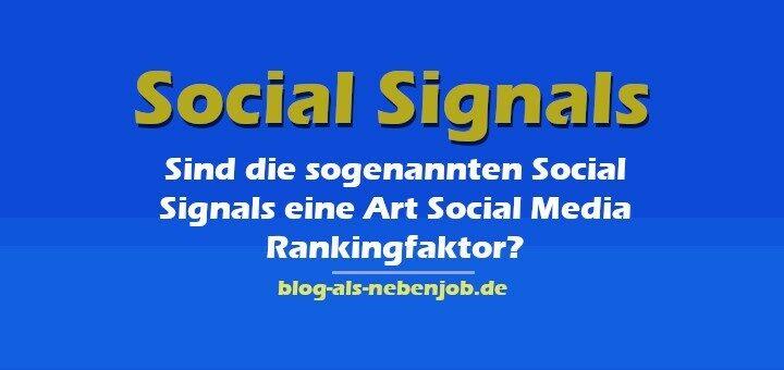 Social Signals und der Social Media Rankingfaktor