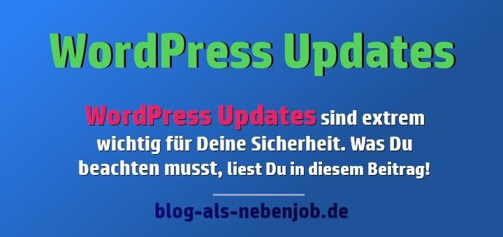 WordPress Updates - Vor dem Aktualisieren Deines Blogs Backups machen