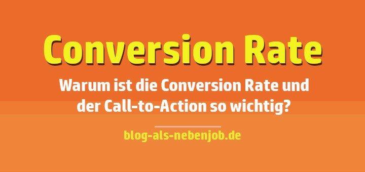 Die Conversion Rate und der Call-to-Action