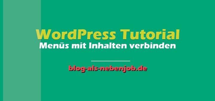 WordPress Tutorial - Menüs in WordPress mit Inhalten verbinden