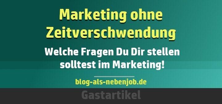 Marketing ohne Zeitverschwendung