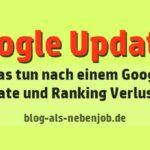 Was tun nach Google Updates und Ranking Verlusten