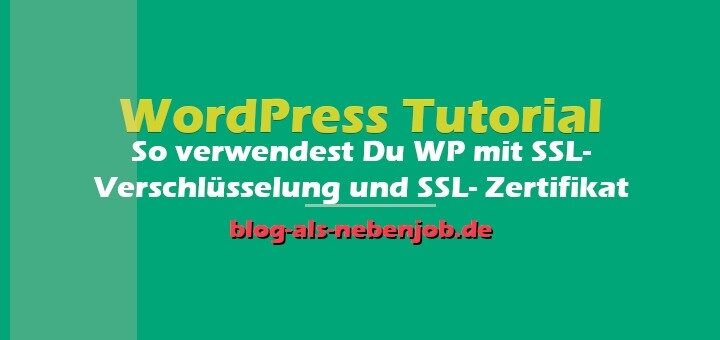 WordPress Tutorial - SSL Verschlüsselung und SSL Zertifikat