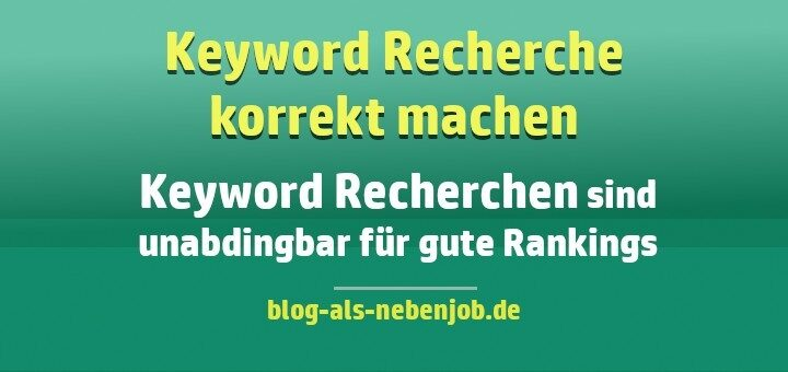 Warum Keyword Recherchen für gute Rankings notwendig sind